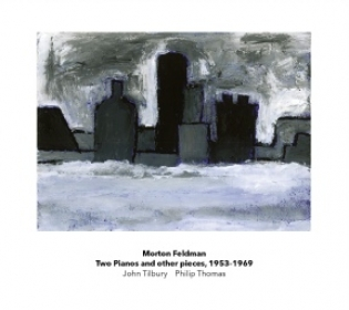 Morton Feldman - Two Pianos and other Pieces - John Tilbury, Philip Thomas - Another Timbre